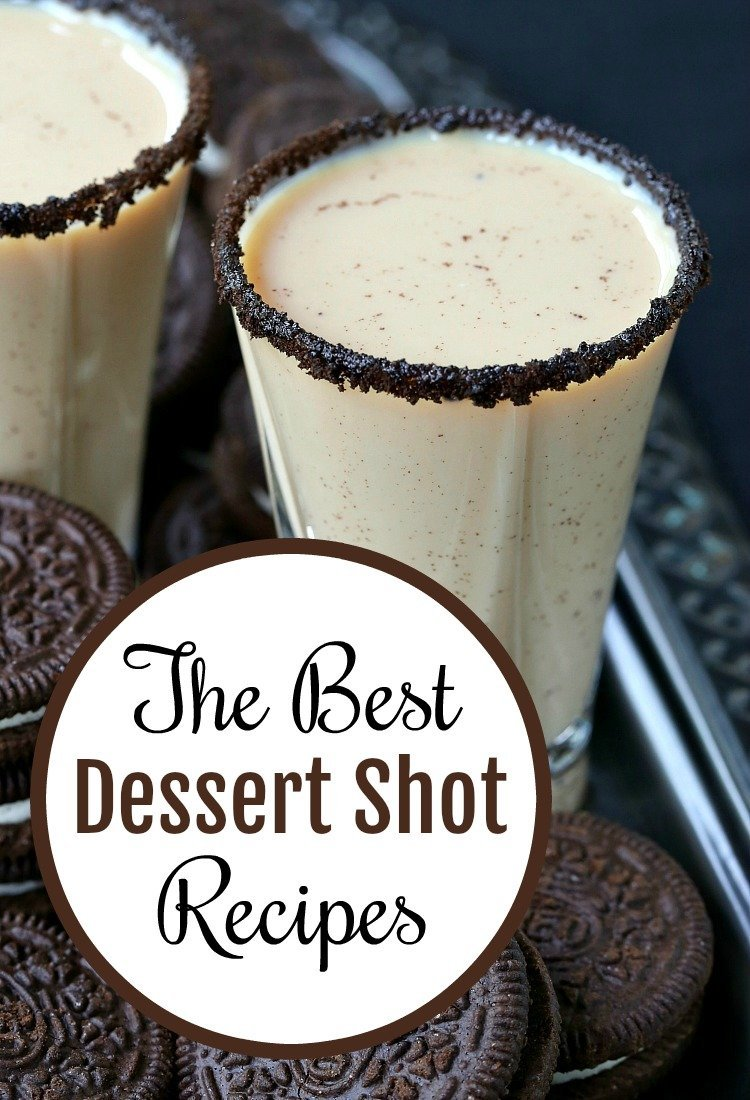The Best Dessert Shot Recipes is a collection of dessert shots that can be served with or in place of dessert